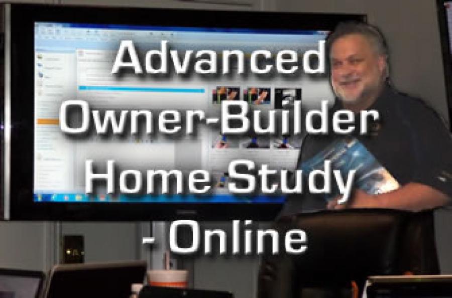 Advanced Owner Builder Home Study Online